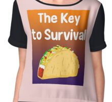 YOUR KEY TO SURVIVAL! Chiffon Top