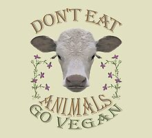 DON'T EAT ANIMALS - GO VEGAN by fuxart