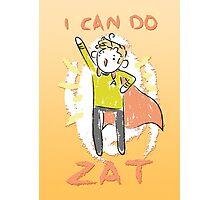 YEZ ZIR! Photographic Print