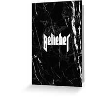 Belieber - Black & White Marble Greeting Card