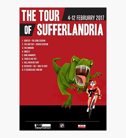 Official Tour of Sufferlandria 2017 Poster - FEMALE Rider Photographic Print