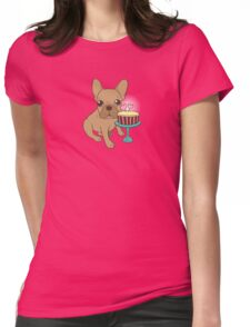 Frenchie has a Birthday Womens Fitted T-Shirt