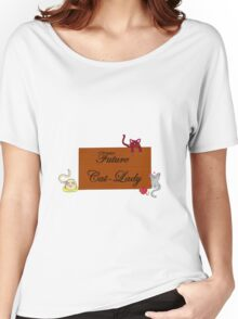 Future cat-lady Women's Relaxed Fit T-Shirt