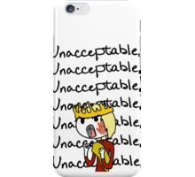 Joffrey - Unacceptable!! iPhone Case/Skin