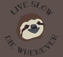 Livin' Easy - Live Slow Die Whenever - Original Sloth Design Kids Clothes