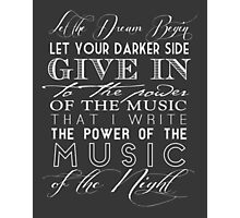 Music of the Night typography Photographic Print