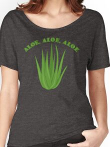 Aloe, Aloe, Aloe Women's Relaxed Fit T-Shirt