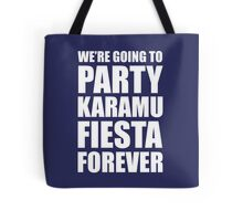 Party Karamu Fiesta Forever (White Text) Tote Bag