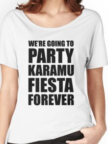 Party Karamu Fiesta Forever (Black Text) Women's Relaxed Fit T-Shirt