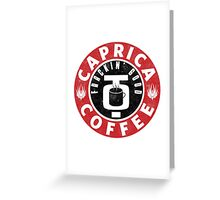 Caprica Coffee Greeting Card
