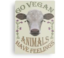 GO VEGAN - ANIMALS HAVE FEELINGS Metal Print