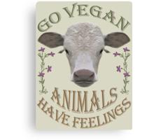 GO VEGAN - ANIMALS HAVE FEELINGS Canvas Print