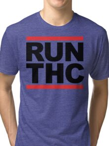 RUN THC (Parody) Tri-blend T-Shirt