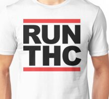 RUN THC (Parody) Unisex T-Shirt