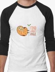Owl wisdom. Find a perfect angle. Men's Baseball ¾ T-Shirt