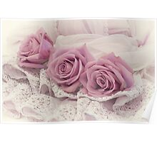 Roses And Beaded Lace  Poster