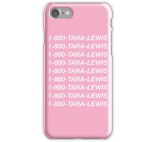 1-800-Tara-Lewis (Pink) iPhone Case/Skin