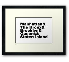 Five Boroughs Framed Print