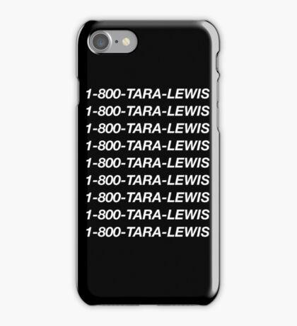 1-800-Tara-Lewis (Black) iPhone Case/Skin