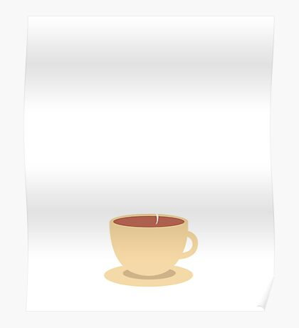 Funny Coffee Mugging Funny English Quotes Addiction Poster