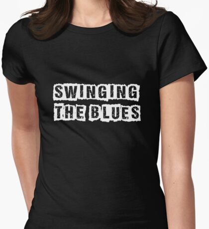 Swinging the Blues Womens Fitted T-Shirt