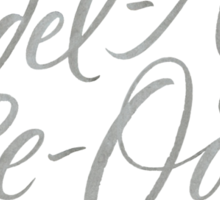 "Happy Yodelling Calligraphy  ""Yodel-Ay-Ee-Oooo""  Brush Lettering Sticker"