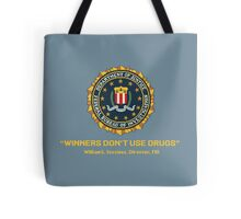 Winners Don't Use Drugs Tote Bag