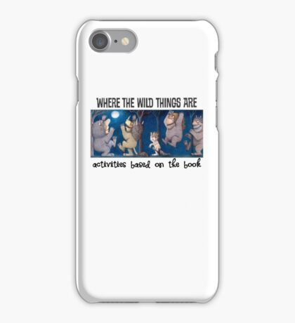 Wild Thing are iPhone Case/Skin