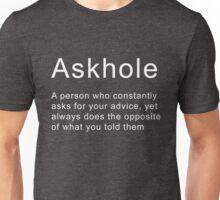 Funny Sarcastic Quote Askhole Novelty Graphic Joke Unisex T-Shirt