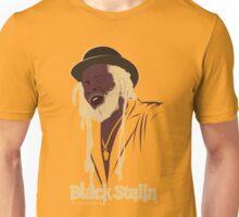 Black Stalin  Unisex T-Shirt