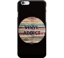Vinyl Addict records iPhone Case/Skin