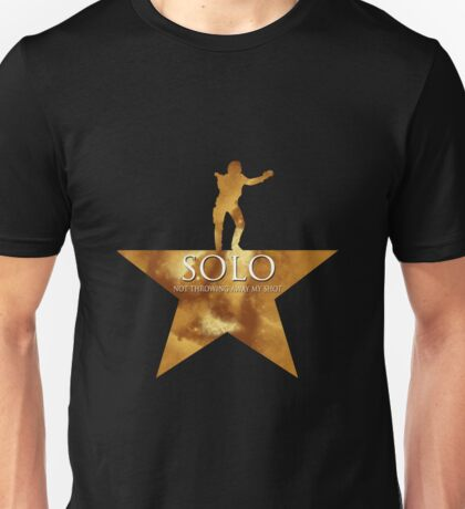 Solo, Not Throwing Away my Shot Unisex T-Shirt