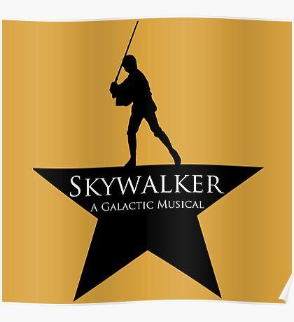 Skywalker, A Galactic Musical  Poster