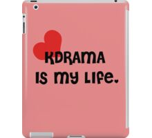 KDrama Is My Life. iPad Case/Skin