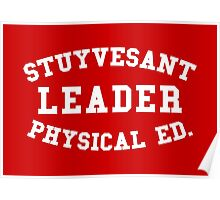 STUYVESANT LEADER PHYSICAL ED. Poster