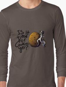 Cookies time! Long Sleeve T-Shirt