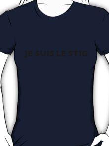 I AM THE STIG - French Black Writing T-Shirt