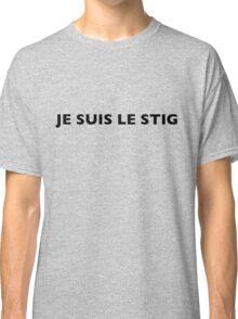 I AM THE STIG - French Black Writing Classic T-Shirt