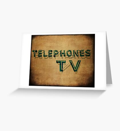 Telephones and TV Greeting Card
