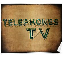 Telephones and TV Poster