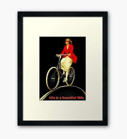 BICYCLES; Life is a Beautiful Ride Print Framed Print