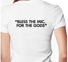 Bless The Mic. For The Gods Womens Fitted T-Shirt