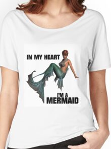 In My Heart I'm a Mermaid Women's Relaxed Fit T-Shirt