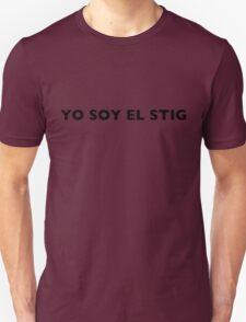 I AM THE STIG - Spanish Black Writing Unisex T-Shirt