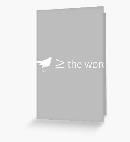 Bird is greater than or equal to the word Greeting Card