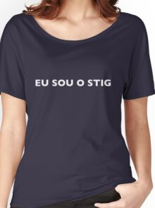 I AM THE STIG - Portuguese Black Writing Women's Relaxed Fit T-Shirt