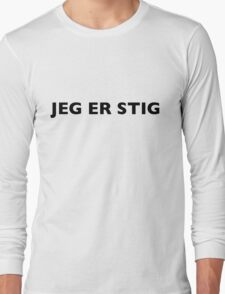I AM THE STIG - Norwegian Black Writing Long Sleeve T-Shirt