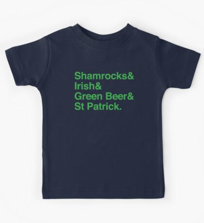 Shamrocks & Irish & Green Beer and ST Patrick Kids Tee