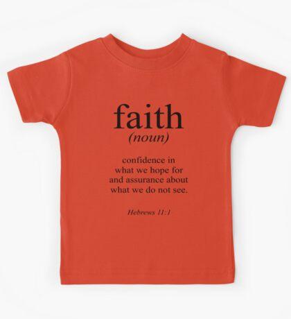 Hebrews 11:1 Faith Definition Black & white Bible verse Kids Tee