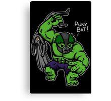 Puny Bat! Canvas Print
